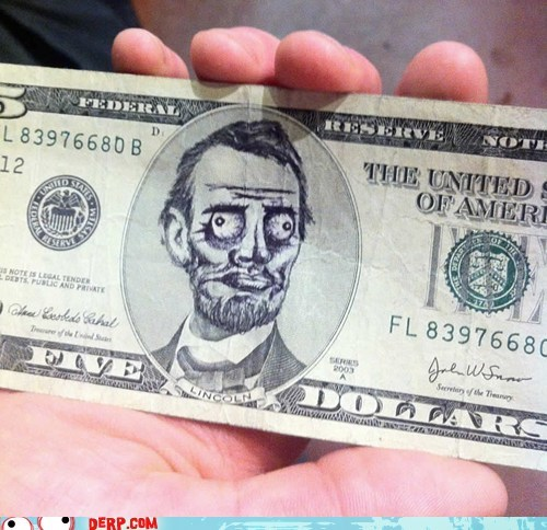abraham lincoln best of week derp me gusta money - 5976886784