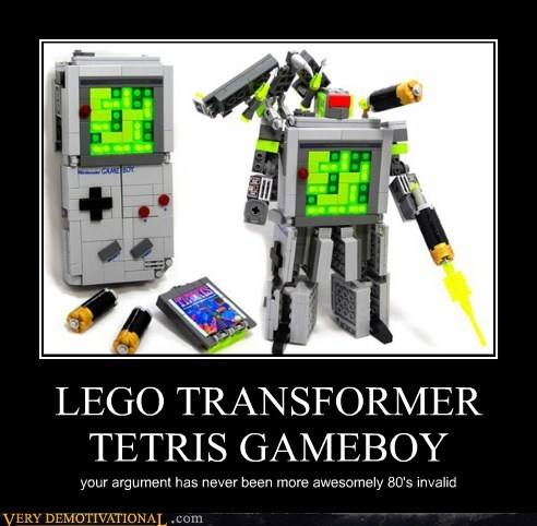 LEGO TRANSFORMER TETRIS GAMEBOY your argument has never been more awesomely 80's invalid