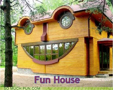 fun Fun House Hall of Fame happy house nonsensical smiling - 5977266688