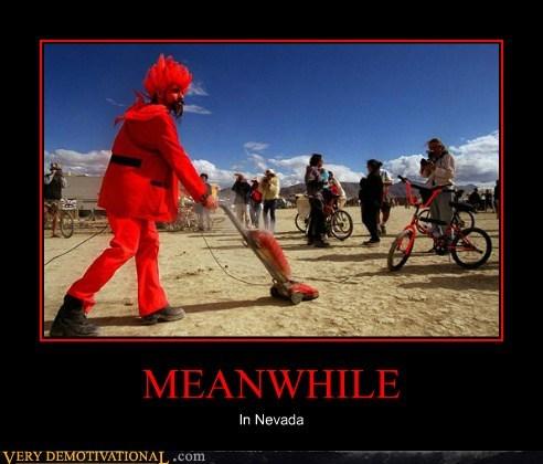 burning man hilarious Meanwhile Nevada wtf - 5978044160
