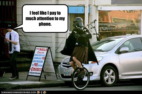 bagpipes,cell phone,darth vader,pay attention,star wars,unicycle