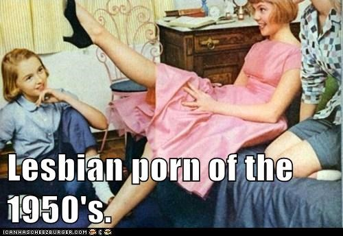 Lesbian porn of the 1950's.