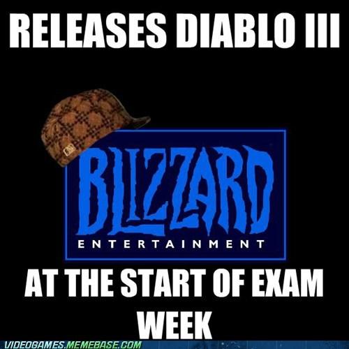 blizzard,diablo 3,exams,scumbag