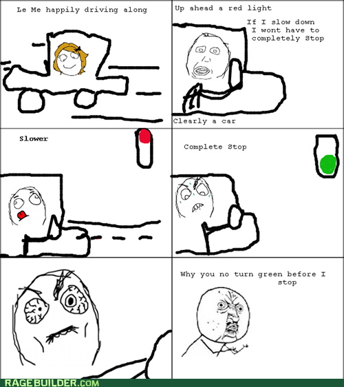 driving,Rage Comics,stop light,Y U NO