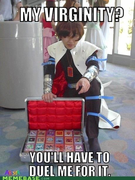 cards,duel,Memes,Pokémon,virginity,Yu Gi Oh