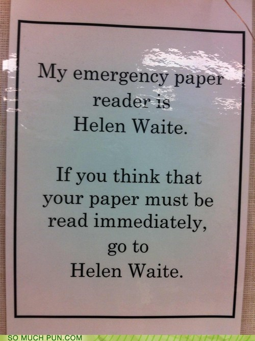 advice,clever,Hall of Fame,hell,homophones,insult,name,teaching assistant,wait