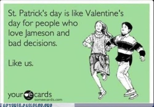 bad decision,e card,Jameson,St Patrick's Day