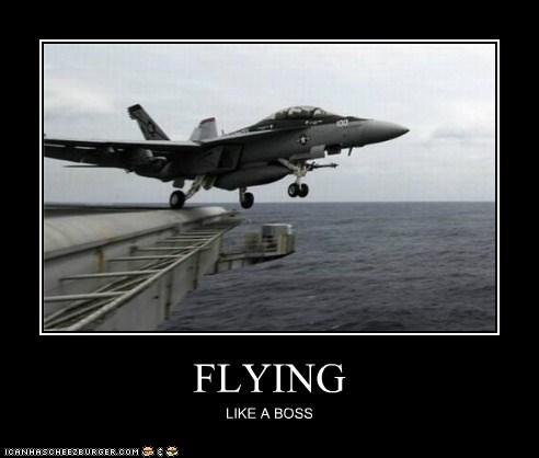 FLYING LIKE A BOSS