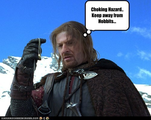bormir choking hazard hobbits keep away Lord of the Rings sean bean - 5989674496
