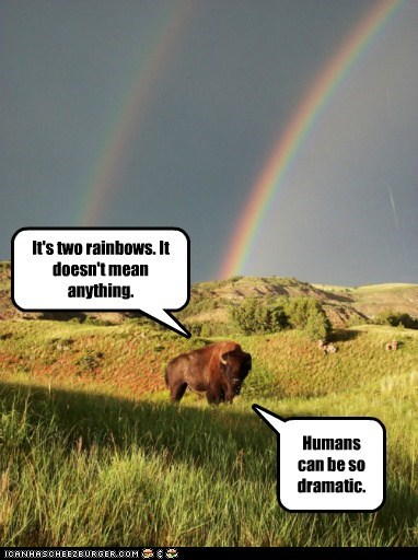 It's two rainbows. It doesn't mean anything. Humans can be so dramatic.