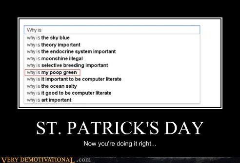 doing it right,green,hilarious,poop,St Patrick's Day,wtf