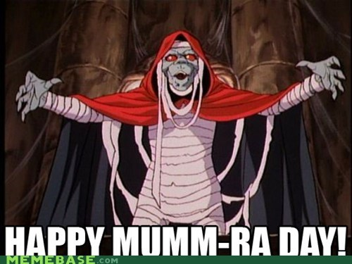Happy Mumm-Ra Day!