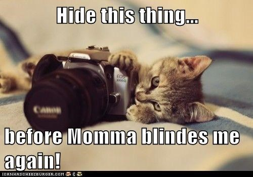 Hide this thing...  before Momma blindes me again!