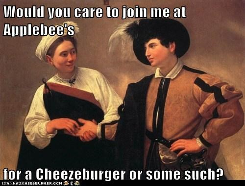 Would you care to join me at Applebee's  for a Cheezeburger or some such?