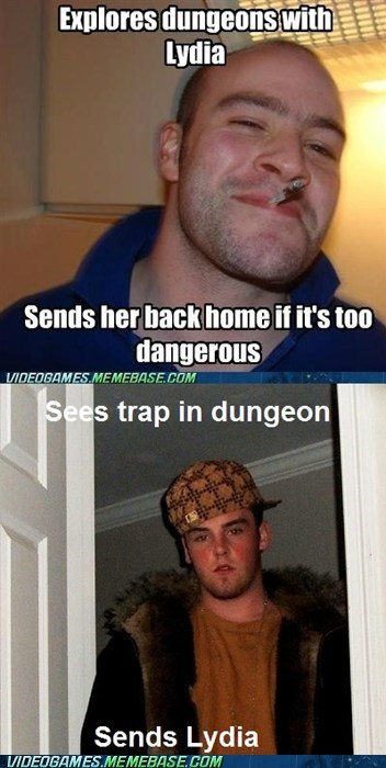 Good Guy Greg,lydia,meme,Scumbag Steve,Skyrim,trap