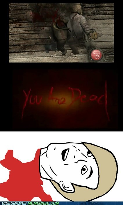 leon meme orly resident evil 4 video games you are dead you dont say - 5997258496