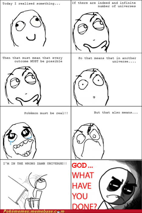 interuniversal Pokémon rage comic Rage Comics so sad universe what have I done - 5997806080