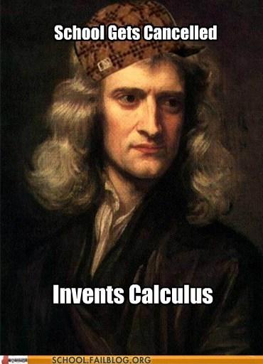calculus isaac newton scumbag newton - 5997990912