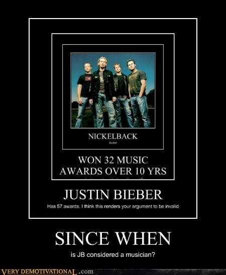 horrible justin bieber musician nickelback Terrifying - 5999580416