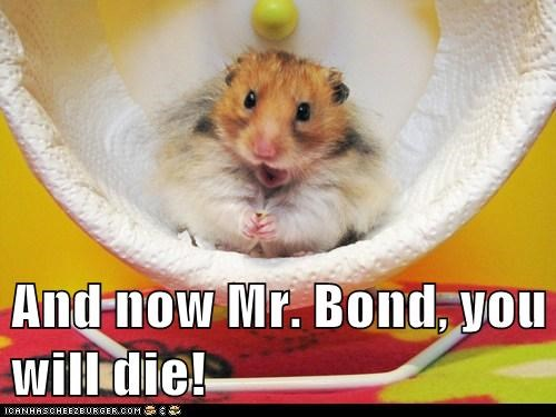 die,evil,hamster,james bond,mwa ha ha,villain