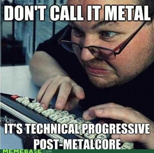 Memes metal metalcore Music