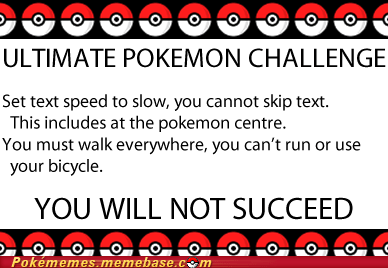 Challenge Accepted,gameplay,try and be the very best,ultimate pokemon challeng