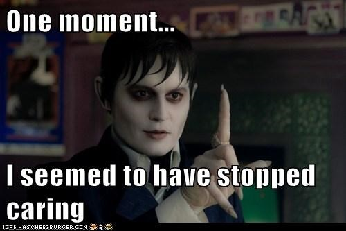 barnabas collins,caring,dark shadows,Johnny Depp,one moment,stopped