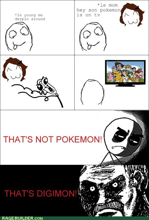 all that racket,cartoons,digimon,omg run,Pokémon,Rage Comics,video games,what have you done