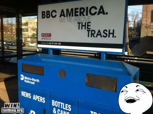 advertisement,bbc,clever,garbage,I see what you did there,trash