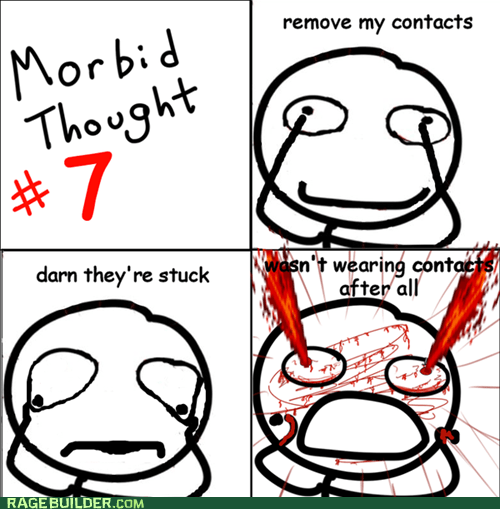 best of week contacts eyes gross morbid Rage Comics