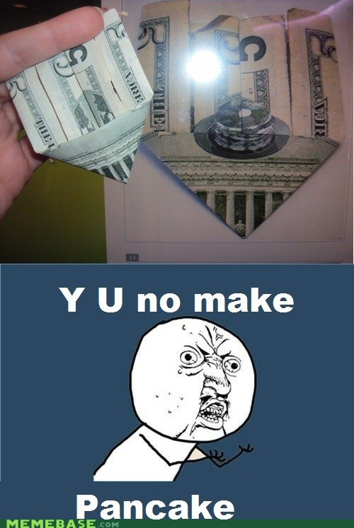 911,money,pancake,twin towers,Y U No Guy