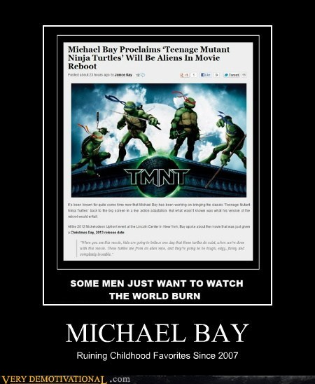 hate idiot Michael Bay Terrifying TMNT