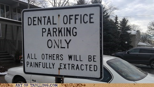 dentist IRL parking sign - 6007581696
