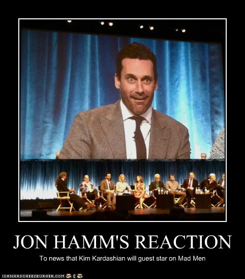 JON HAMM'S REACTION To news that Kim Kardashian will guest star on Mad Men