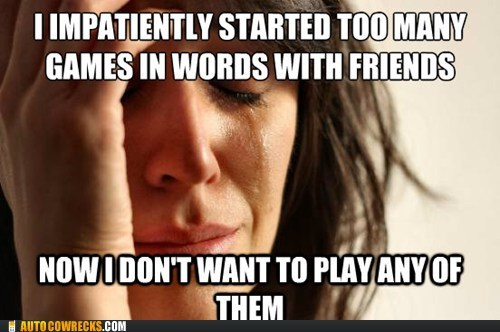 App,First World Problems,game,Words With Friends