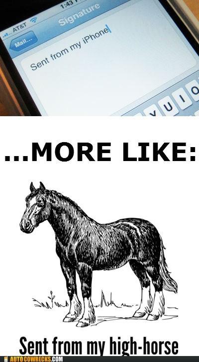high horse iphone signature - 6008916992