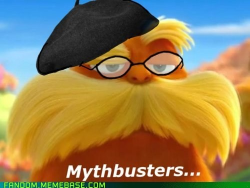 best of week crossover It Came From the Interwebz movies myth busters science the lorax - 6009411584