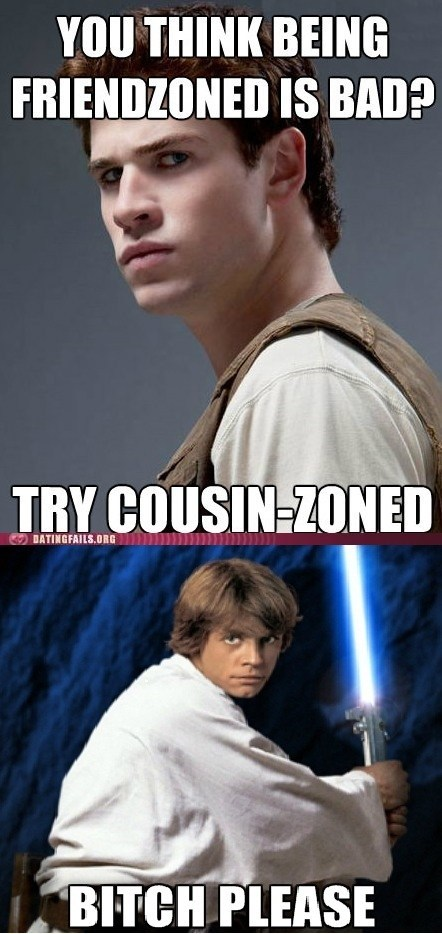 cousin friendzone hunger games luke skywalker Memes - 6009710592