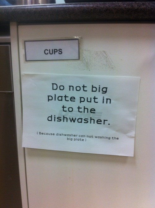 big,cups,dishwasher,engrish,plate,sign