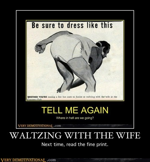 hilarious undies waltzing wife wtf