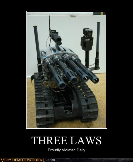 issac asimov military robots Terrifying three laws of robotics