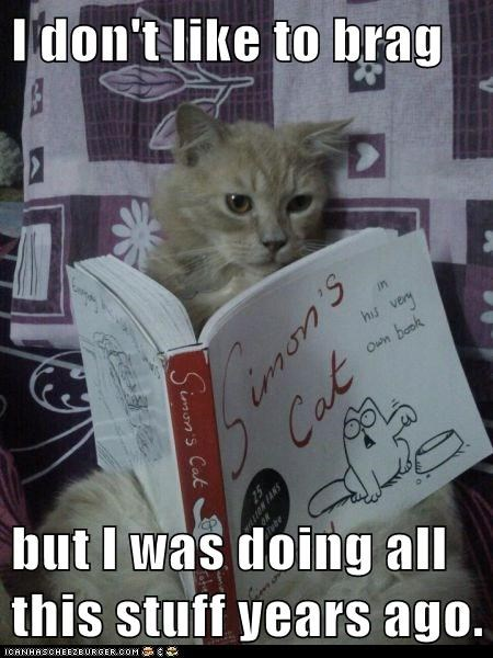 book,brag,caption,Cats,Hipster Kitty,humblebrag,IRL,simons-cat