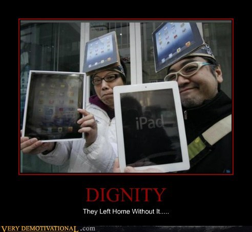 DIGNITY They Left Home Without It.....