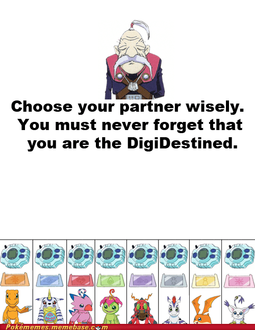 choose wisely digidestined digifriday digimon meme Memes pokemon gen VI trololololololololololo - 6017434624