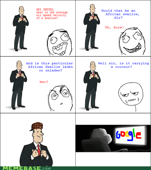 ask jeeves google Rage Comics scumbag