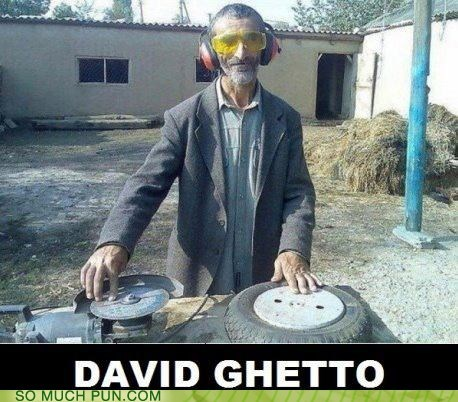david guetto,dj,ghetto,Hall of Fame,similar sounding,spinning,surname