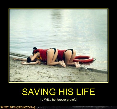 SAVING HIS LIFE he WILL be forever grateful