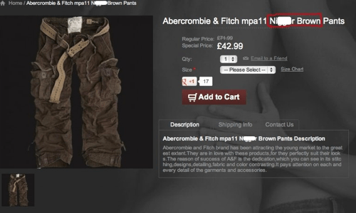 abercrombie-fitch counterfeiters n-word Photo racist pants thats-racist - 6017709568