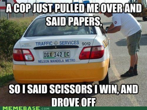 cops,i win,Memes,papers,rock,scissors
