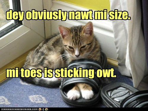dey obviusly nawt mi size. mi toes is sticking owt.
